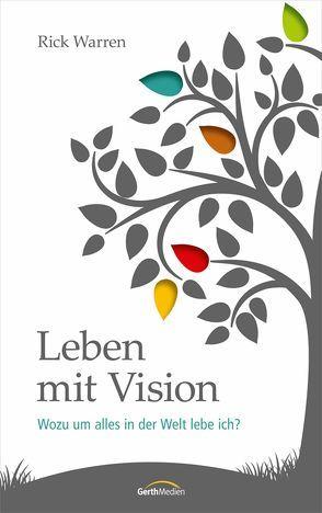 Leben mit Vision von Warren,  Rick