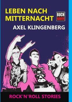 Leben nach Mitternacht von Klingenberg,  Axel, Schlagowski,  Alexandra