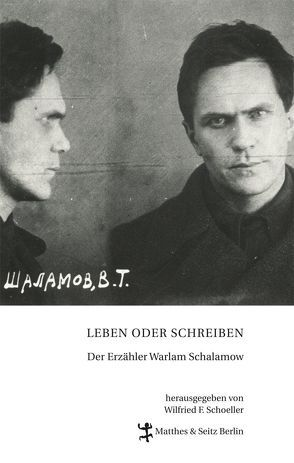 Leben oder Schreiben von Schoeller,  Wilfried F.
