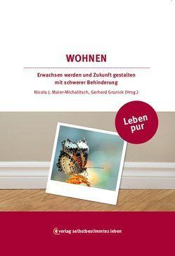 Leben pur – Wohnen von Grunick,  Gerhard, Maier-Michalitsch,  Nicola
