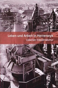 Leben und Arbeit in Herrenwyk von Muth,  Wolfgang