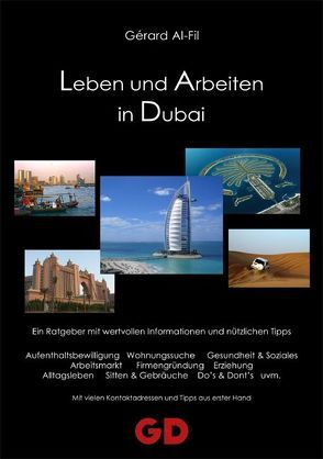 Leben und Arbeiten in Dubai von Al-Fil,  Gerard
