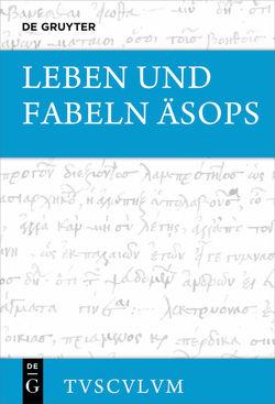 Leben und Fabeln von Aesop, Holzberg,  Niklas