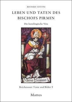 Leben und Taten des Bischofs Pirmin von Antoni,  Richard