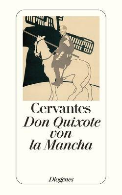 Leben und Taten des scharfsinnigen Edlen Don Quixote von la Mancha von Cervantes Saavedra,  Miguel de, Tieck,  Ludwig