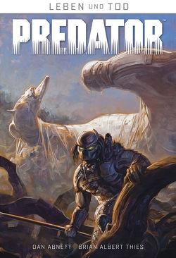 Leben und Tod 1: Predator von Abnett,  Dan, Schuster,  Michael, Thies,  Brian Albert