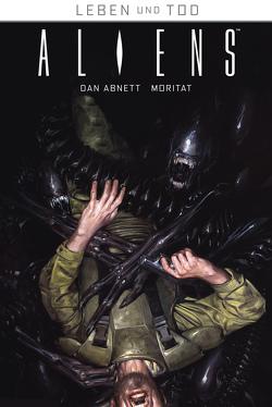 Leben und Tod 3: Aliens von Abnett,  Dan, Moritat, Schuster,  Michael