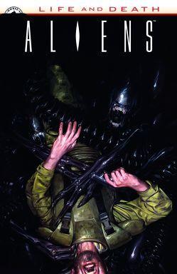 Leben und Tod: Aliens von Abnett,  Dan, Moritat, Schuster,  Michael