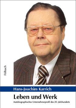 Leben und Werk von Karrich,  Hans-Joachim