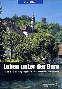 Leben unter der Burg von Klein,  Kurt