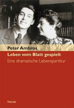 Leben vom Blatt gespielt von Ambros,  Peter