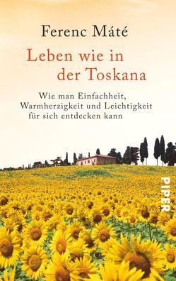 Leben wie in der Toskana von Bauer,  Martin, Máté,  Ferenc