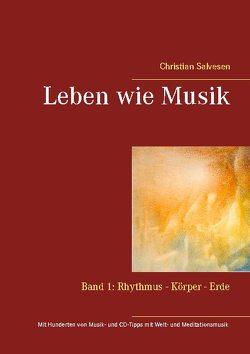 Leben wie Musik von Salvesen,  Christian