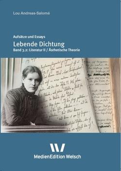 """Lebende Dichtung"" von Andreas-Salomé,  Lou, Schwab,  Hans Rüdiger, Welsch,  Ursula"
