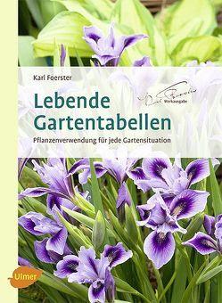 Lebende Gartentabellen von Foerster,  Karl, Kaiser,  Klaus