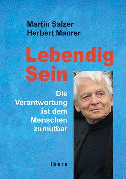 Lebendig Sein von Maurer,  Herbert, Salzer,  Martin