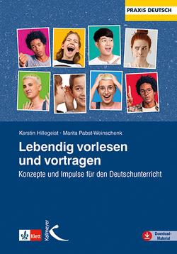 Lebendig vorlesen und vortragen von Hillegeist,  Kerstin, Pabst-Weinschenk,  Marita