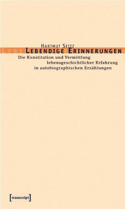 Lebendige Erinnerungen von Seitz,  Hartmut