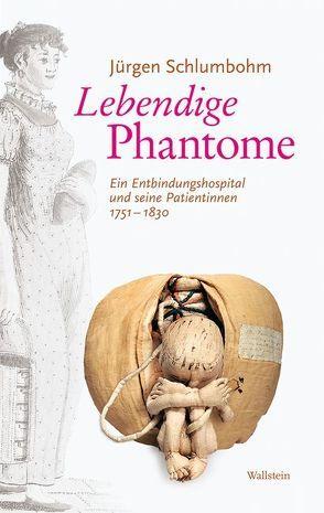 Lebendige Phantome von Schlumbohm, Jürgen
