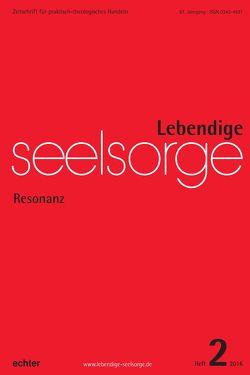 Lebendige Seelsorge 2/2016 von Garhammer,  Erich, Seip,  Jörg, Spielberg,  Bernhard