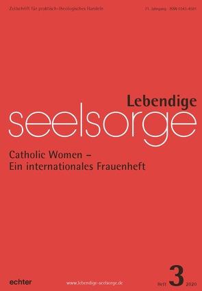 Lebendige Seelsorge 3/2020 von Garhammer,  Erich, Leimgruber,  Ute