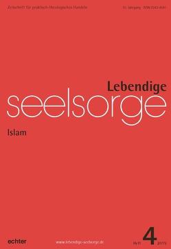 Lebendige Seelsorge 4/2019 von Garhammer,  Erich, Leimgruber,  Ute