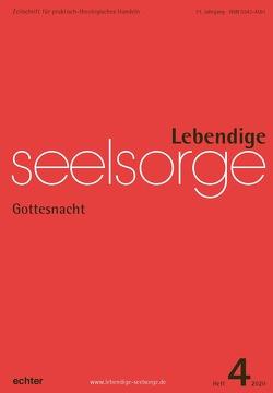 Lebendige Seelsorge 4/2020 von Garhammer,  Erich, Sellmann,  Matthias