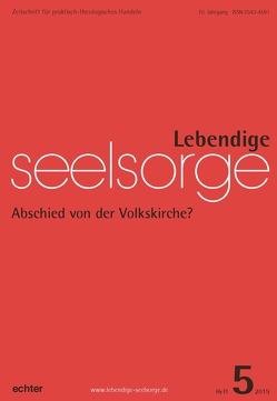 Lebendige Seelsorge 5/2019 von Garhammer,  Erich, Sellmann,  Matthias