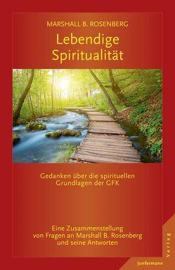 Lebendige Spiritualität von Dillo,  Michael, Rosenberg,  Marshall B.