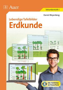 Lebendige Tafelbilder Erdkunde von Bleyenberg,  Daniel