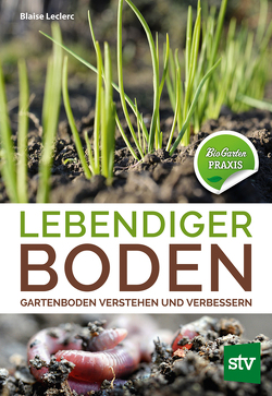 Lebendiger Boden von Hinterplattner,  Barbara, Leclerc,  Blaise