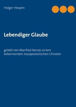 Lebendiger Glaube von Hespen,  Holger