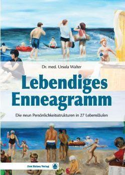 Lebendiges Enneagramm von Walter,  Ursula