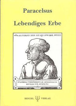 Lebendiges Erbe von Jacobi,  Jolande, Paracelsus,  Theophrastus