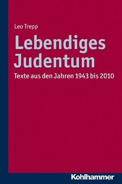 Lebendiges Judentum von Trepp,  Gunda