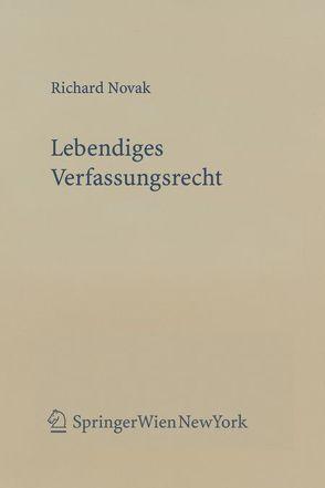 Lebendiges Verfassungsrecht von Novak,  Richard