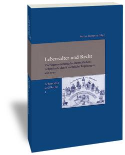 Lebensalter und Recht / Lebensalter und Recht von Ruppert,  Stefan
