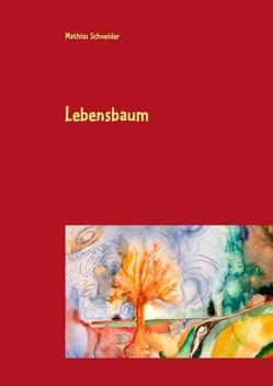 Lebensbaum von Schneider,  Mathias