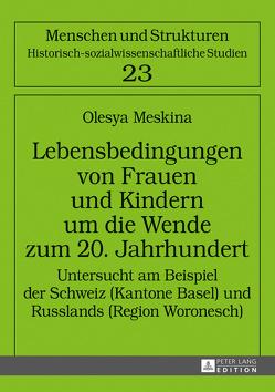 Lebensbedingungen von Frauen und Kindern um die Wende zum 20. Jahrhundert von Meskina,  Olesya