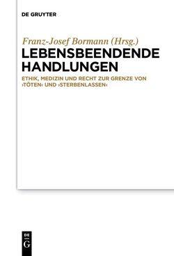 Lebensbeendende Handlungen von Bormann,  Franz-Josef