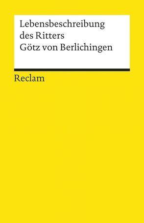 Lebensbeschreibung von Berlichingen,  Götz von, Missenharter,  Hermann, Mueller,  Karl