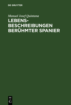 Lebensbeschreibungen beruhmter Spanier von Baudissin,  Wolf, Quintana,  Manuel José