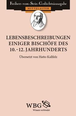 Lebensbeschreibungen einiger Bischöfe des 10.-12. Jahrhunderts von Kallfelz,  Hatto