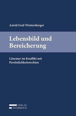 Lebensbild und Bereicherung von Astrid,  Graf-Wintersberger