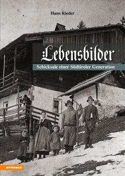 Lebensbilder von Rieder,  Hans