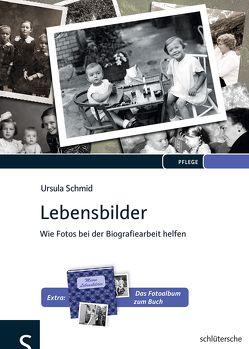 Lebensbilder von Schmid,  Ursula