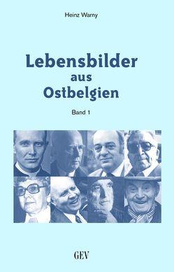 Lebensbilder aus Ostbelgien von Warny,  Heinz