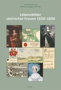 Lebensbilder steirischer Frauen 1650–1850 von Hammer-Luza,  Elke, Schöggl-Ernst,  Elisabeth