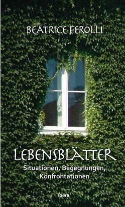 Lebensblätter von Ferolli,  Beatrice