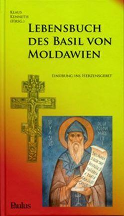 Lebensbuch des Basil von Moldawien von Kenneth,  Klaus